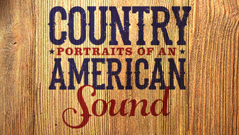 Country: Portraits of An American Sound on Netflix USA